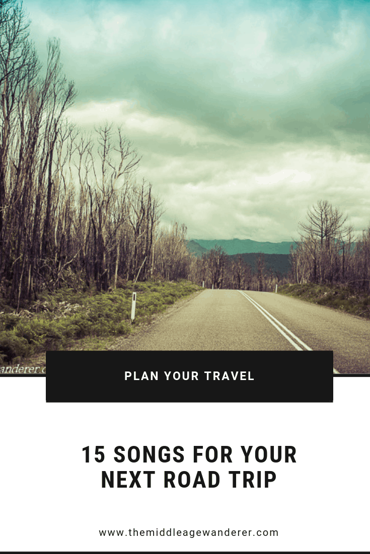 15 Songs for Your Next Road Trip