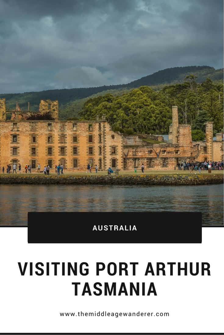 Visiting Port Arthur, Tasmania