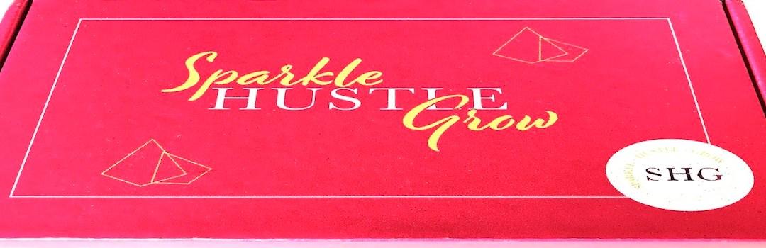 Unboxing….Sparkle Hustle Grow!