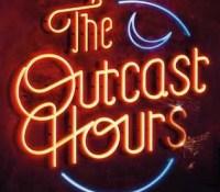 The Outcast Hours @RebelliomPub @Tr4cyF3nt0n