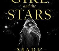 The Girl and The Stars by Mark Lawrence @Mark__Lawrence @annecater @HarperVoyagerUK