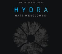 Hydra (Six Stories #2) by Matt Wesolowski