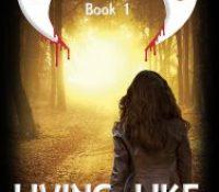 Living like a Vampire by Jacky Dahlhaus @JackyDahlhaus #LoveBooksGroup