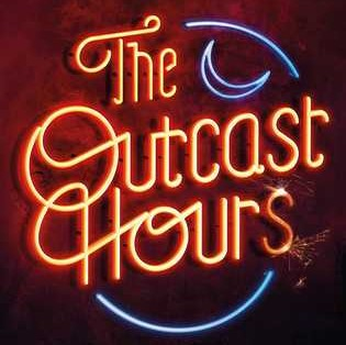 The Outcast Hours @RebelliomPub @Tr4cyF3nt0n
