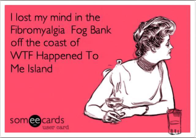 fibromyalgia meme: i lost my mind in the fibromyalgia fog bank off the coast of WTF happened to me island