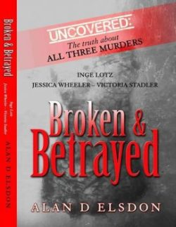 Alan D Elsdon - Broken Betrayed-Inge Lotz-Jessica Wheeler-Victoria Stadler