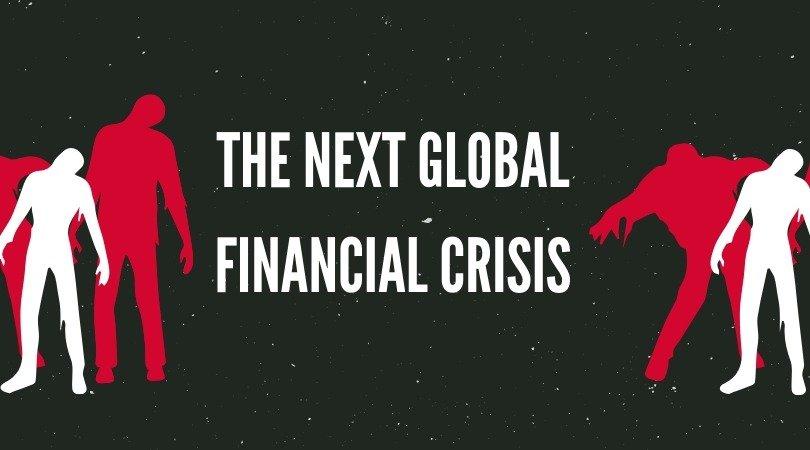 Economic crash, the next global financial crisis