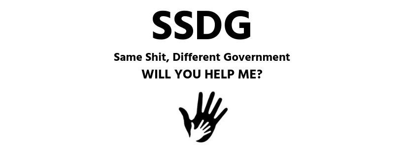 SSDG Same Shit, Different Government - Will You Help Me