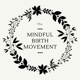 The Mindful Birth Movement