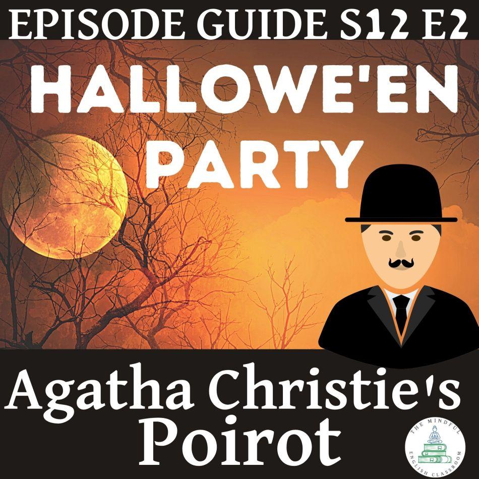 Agatha Christie's Poirot Episode Guide - Halloween Party - Murder Mystery