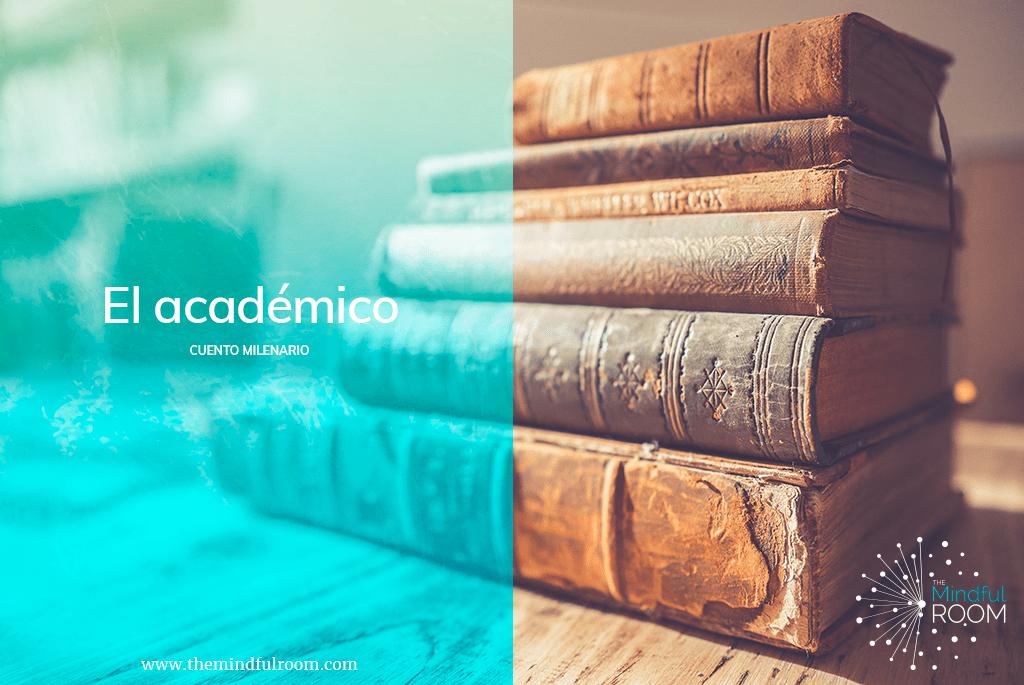 Cuento milenario El Académico