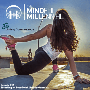 #02: Lindsay Gonzalez | Breathing On Board