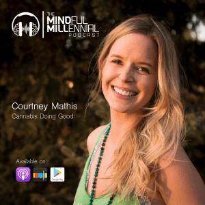 Courtney Mathis | Cannabis Doing Good