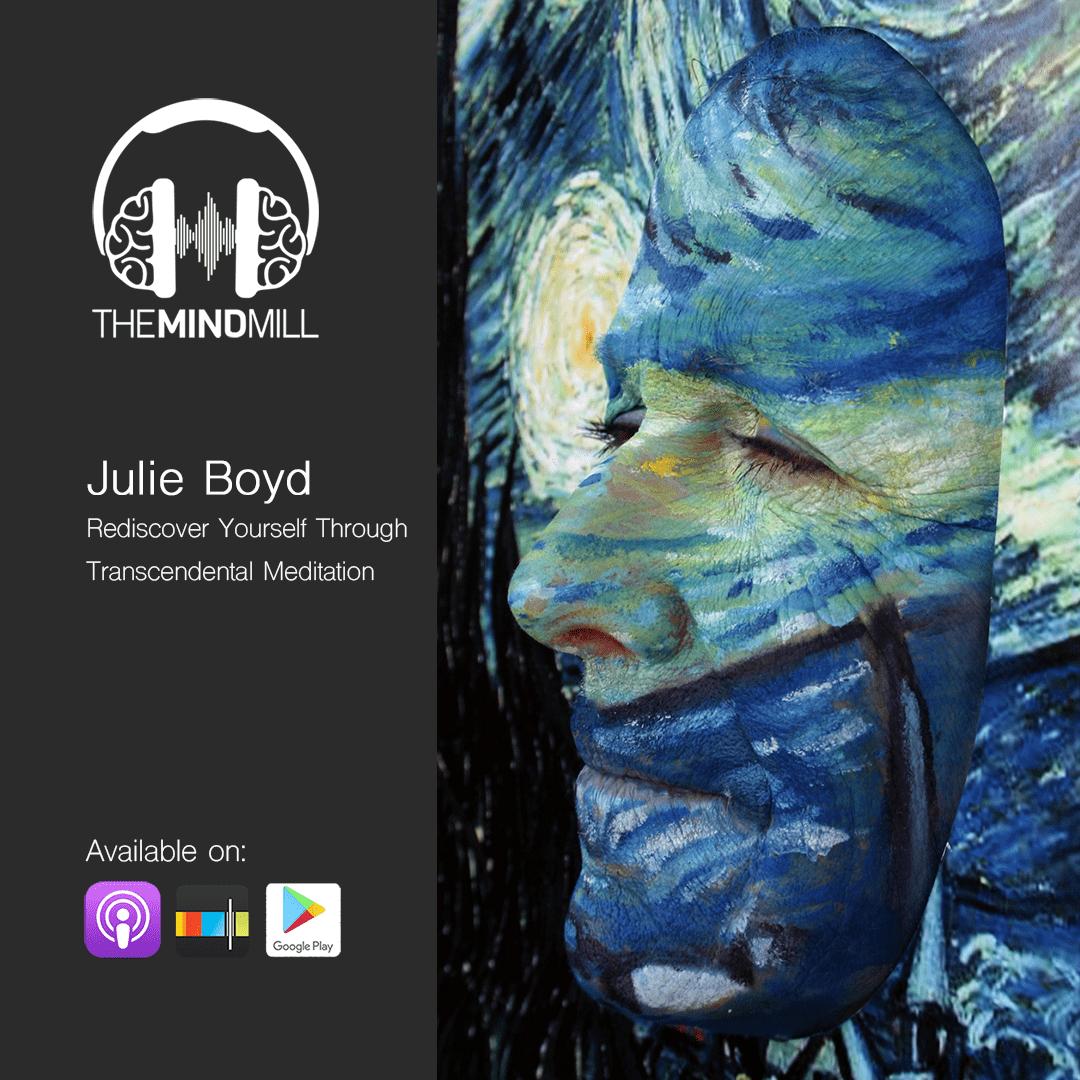 #16: Julie Boyd | Rediscover yourself through Transcendental Meditation