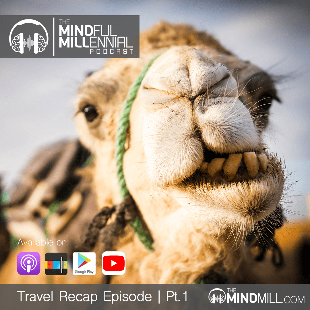 Travel Recap Episode | Part 1