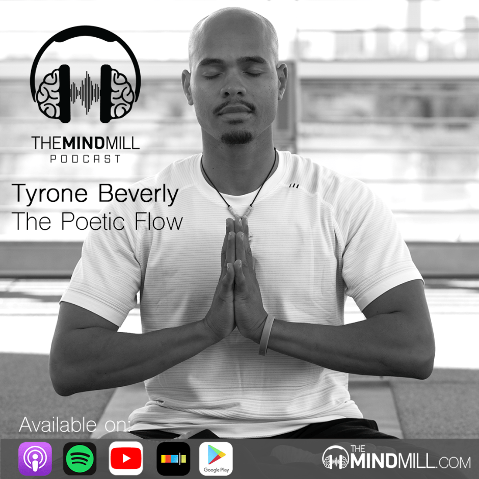 Tyrone Beverly on The Mindmill Podcast