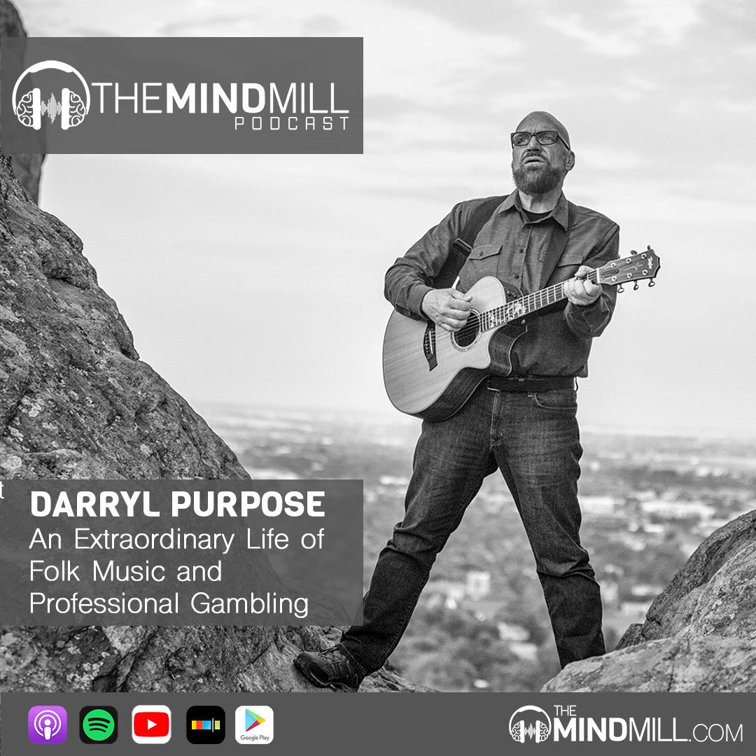 Darryl Purpose | An Extraordinary Life of Folk Music and Professional Gambling