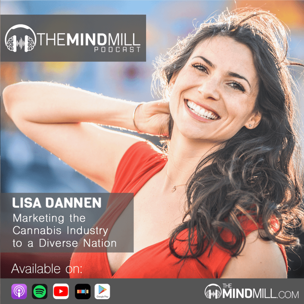 Lisa Dannen on the MindMill Podcast