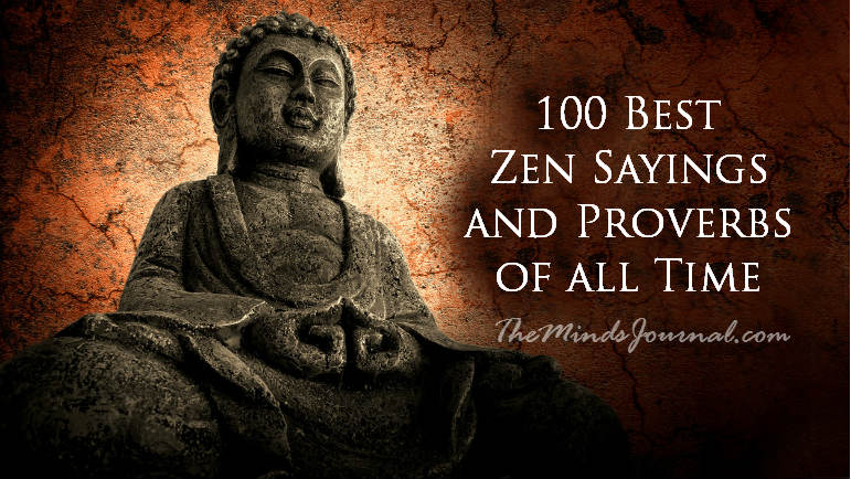 100 Best Zen Sayings And Proverbs Of All Time