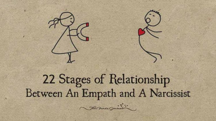 22 Stages of Relationship Between An Empath and A Narcissist