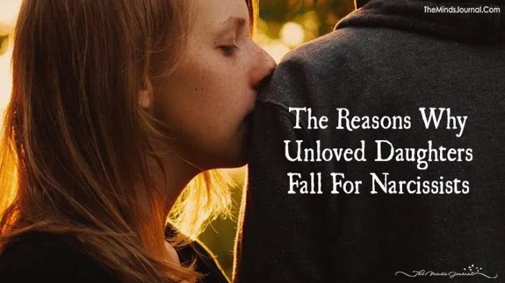 The Reasons Why Unloved Daughters Fall For Narcissists