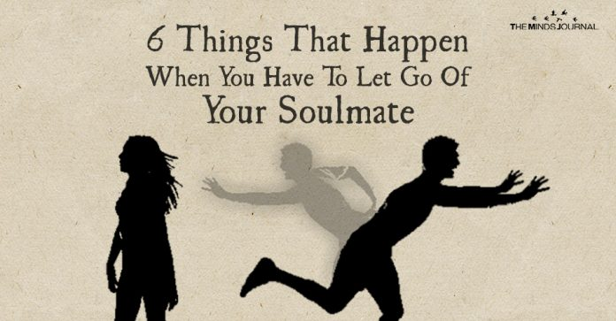 6 Things That Happen When You Have To Let Go Of Your Soulmate