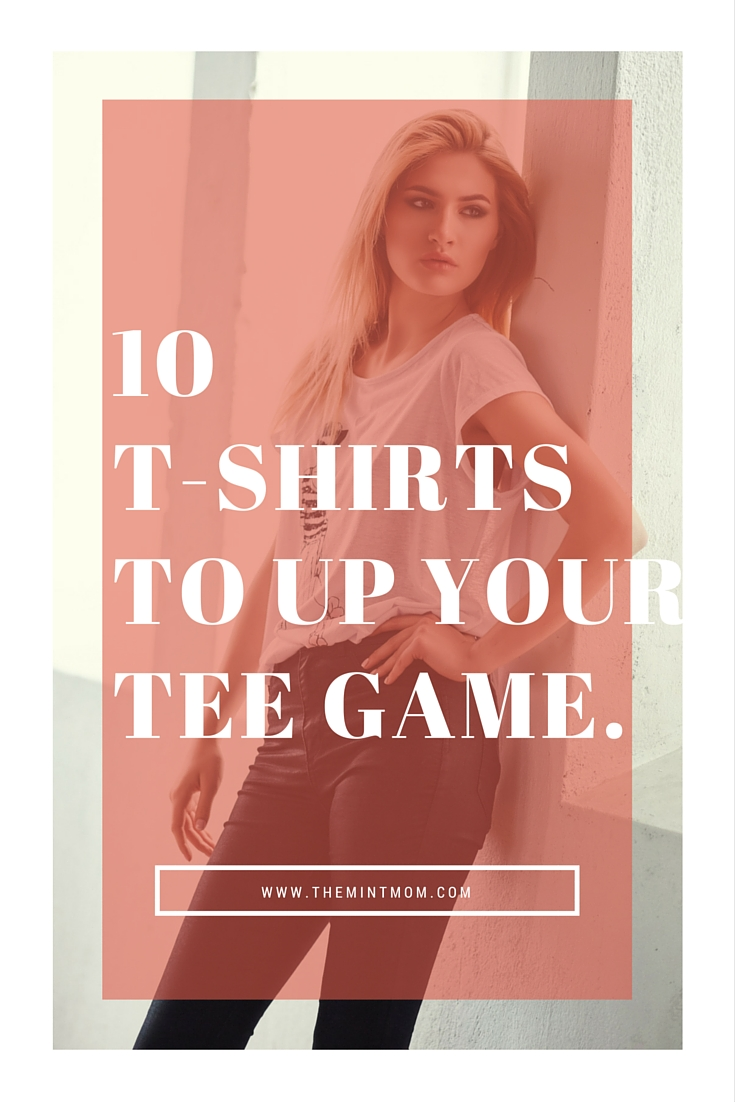 10 T-Shirts to Up your Tee Game