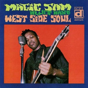 Magic Sam West Side Soul