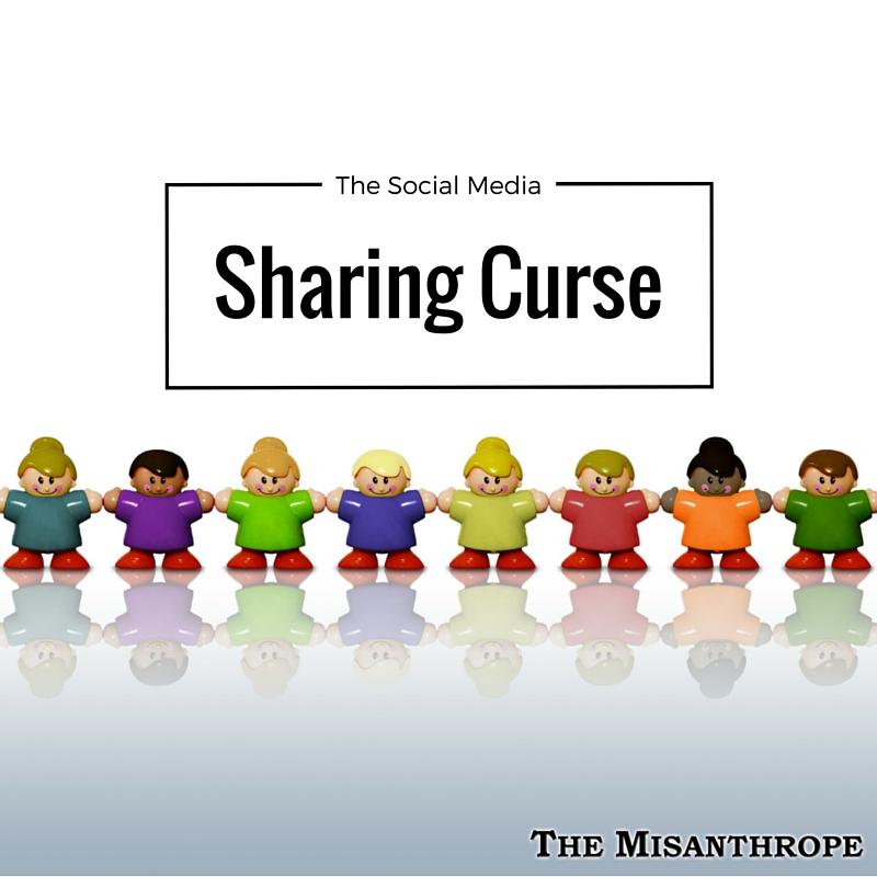 The Social Media Sharing Curse