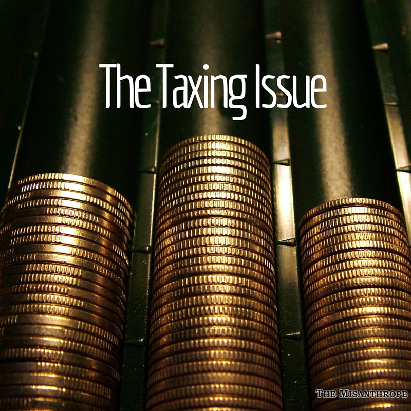The Taxing Issue