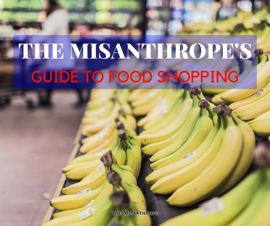 The Misanthrope's Guide to Food Shopping