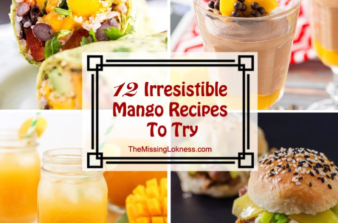 12 Irresistible Mango Recipes To Try