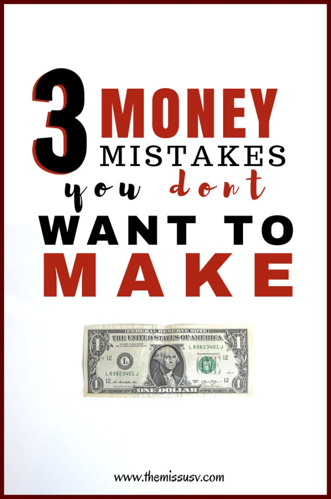 Money Mistakes You Don't Want to Make