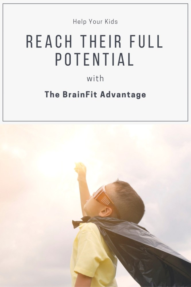 Help Our Kids Reach Their Full Potential with The BrainFit Advantage
