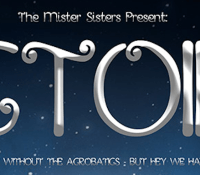 The Mister Sisters Present: Victoire