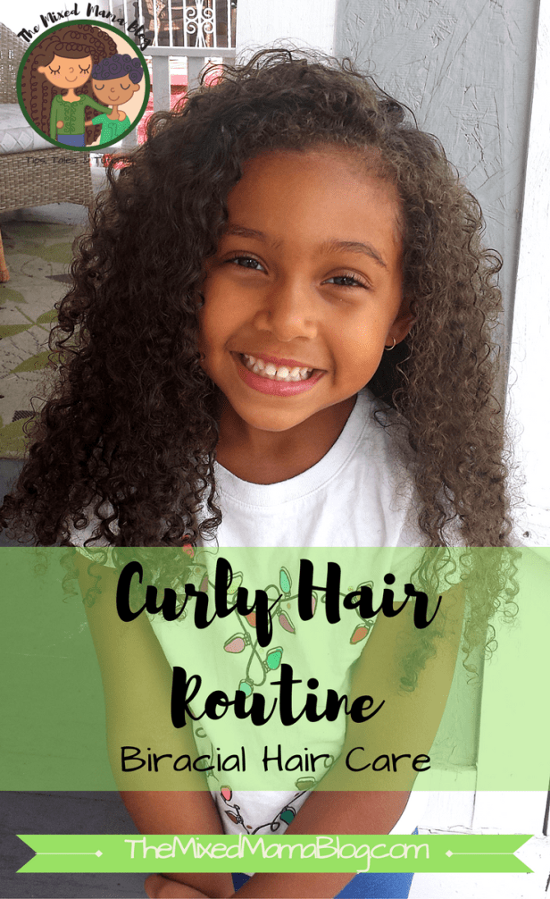 Curly Hair Routine - Biracial Hair Care - By The Mixed Mama Blog