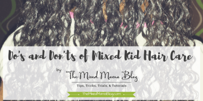 Do's and Don'ts of Mixed Kid Hair Care - Blog Cover
