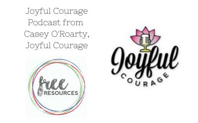 Joyful Courage Podcast by Casey O'Roarty