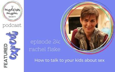 Episode 24: Rachel Fiske