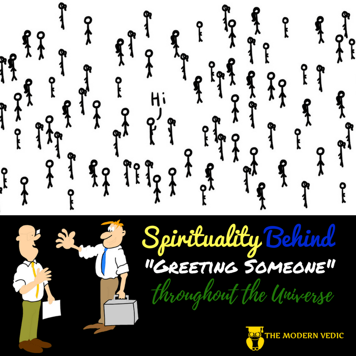 What is the spiritual perspective of greeting someone greeting m4hsunfo