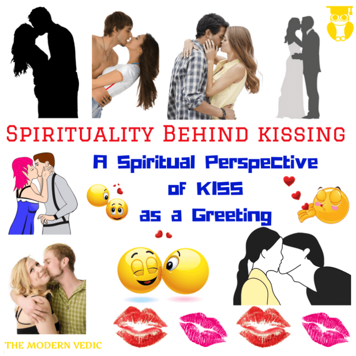 What is the Spiritual Perspective of Greeting Someone by Kiss or