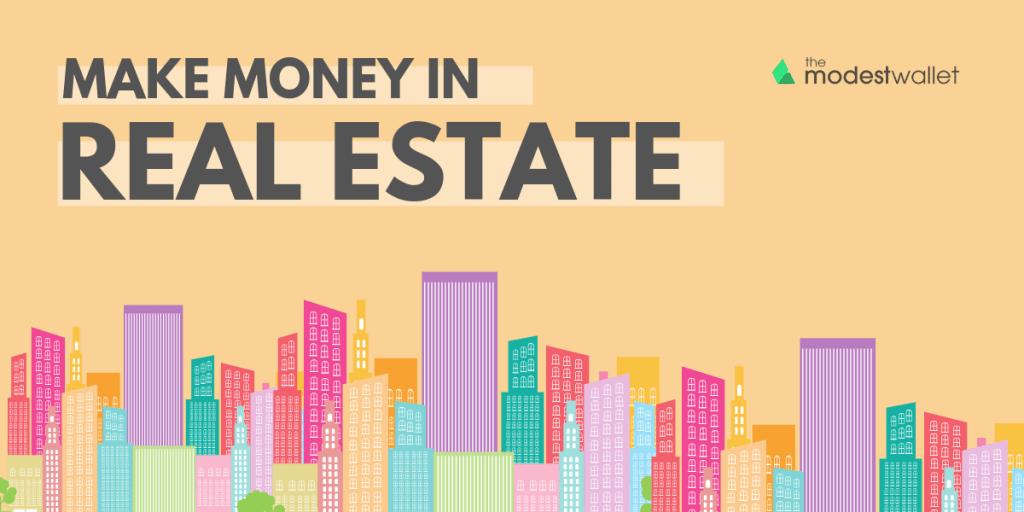 Make Money in Real Estate