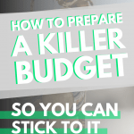 How to Prepare a Killer Budget