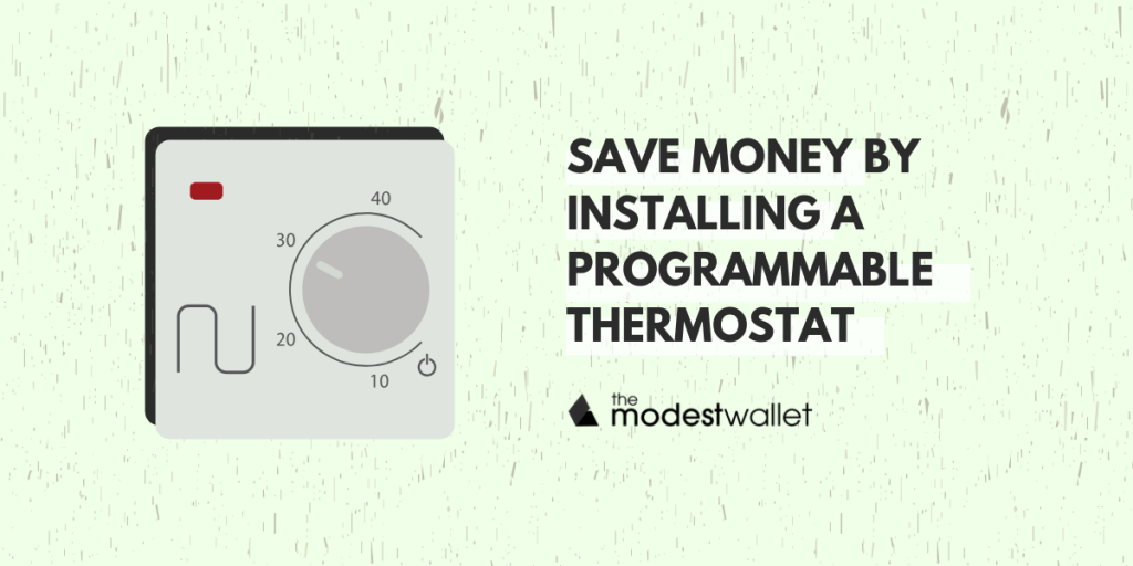 Save Money by Installing a Programmable Thermostat in your Home