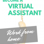 How to Become a Virtual Assistant: Work from Home