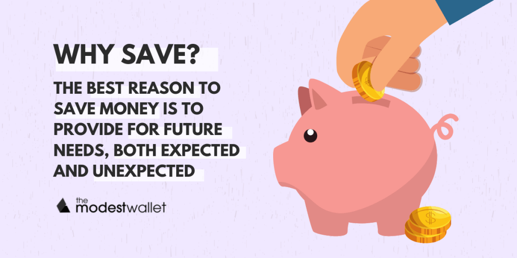 Why do you need to save money?