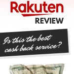 Rakuten Review: Is This The Best Cash Back Service Out There?