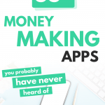 33 Best Money Making Apps: Cash at Your Fingertips