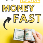 40 Proven and Legitimate Ways to Make Money Fast