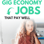 30 Best Gig Economy Jobs That Pay Well in 2020